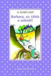 Barbara, ez több a soknál!