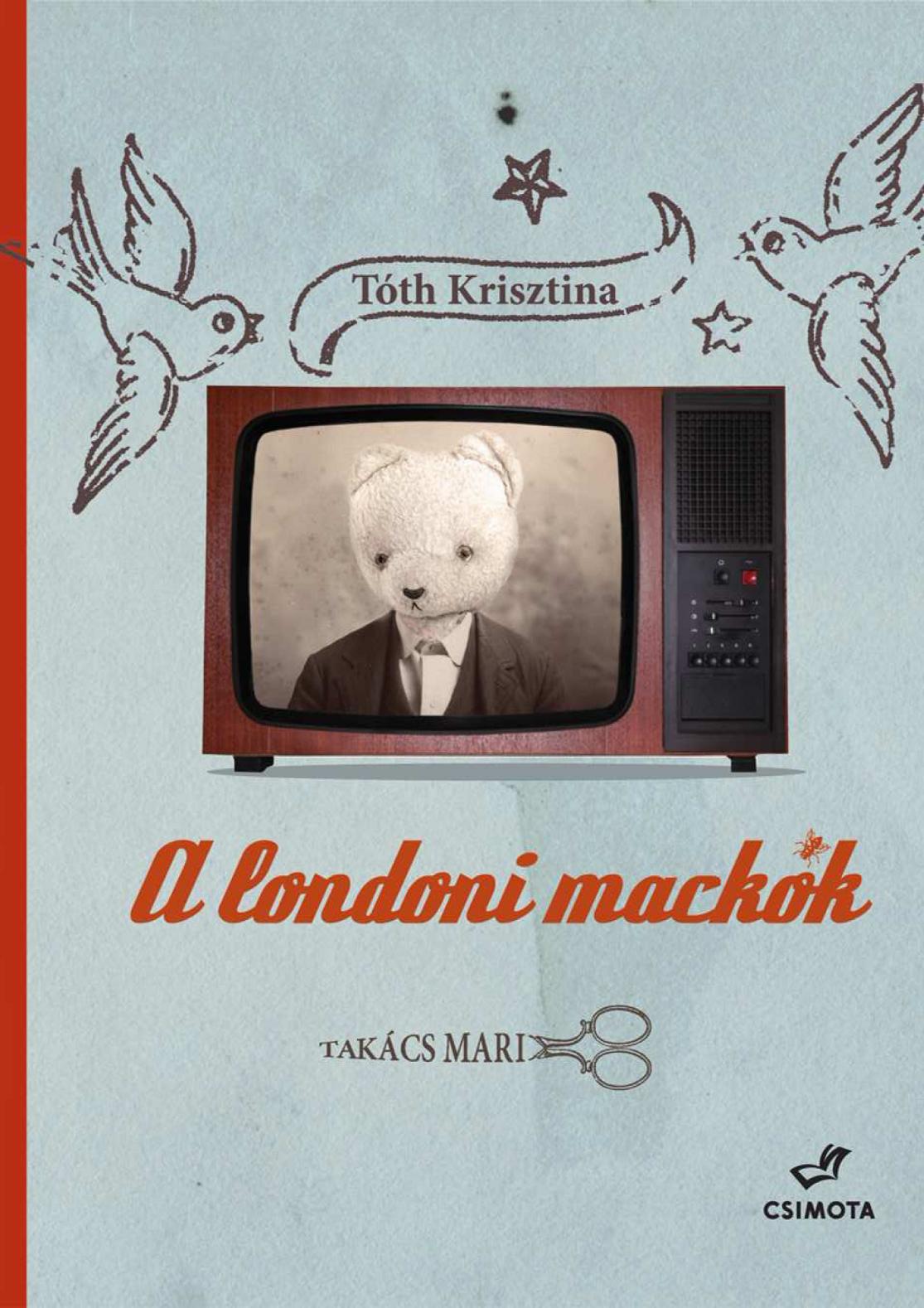 A londoni mackók (Csimota Kiadó)