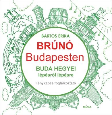 Buda hegyei lépésről lépésre – Brúnó Budapesten 2.