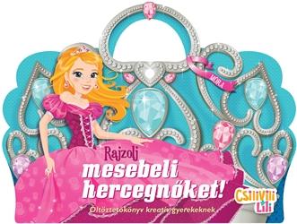 Csilivili Lili - Rajzolj mesebeli hercegnőket!