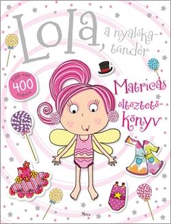 Lola, a nyalókatündér - Több mint 400 matrica
