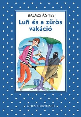 Lufi és a zűrös vakáció