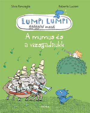 A mumus és a vizsgadrukk