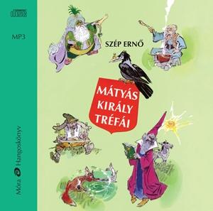 Mátyás király tréfái / hangoskönyv
