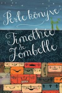Timothée de Fombelle: Perle könyve - ekultura ajánló