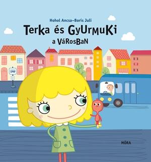Terka és Gyurmuki a városban