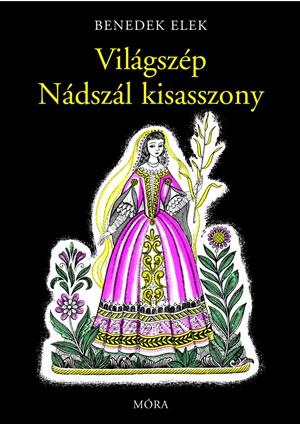 Világszép Nádszál kisasszony