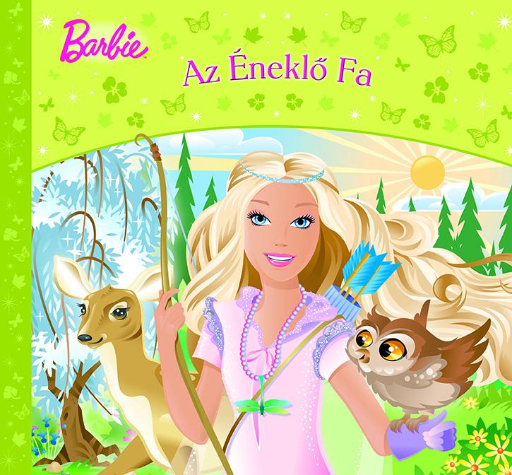 Barbie mesegyűjtemény - Az Éneklő Fa