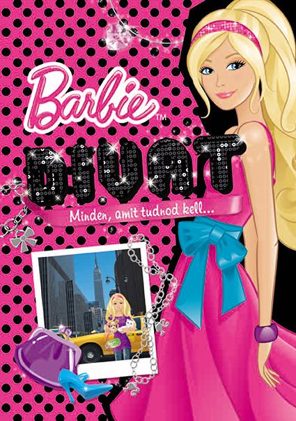 Barbie - DIVAT - Minden, amit tudnod kell…