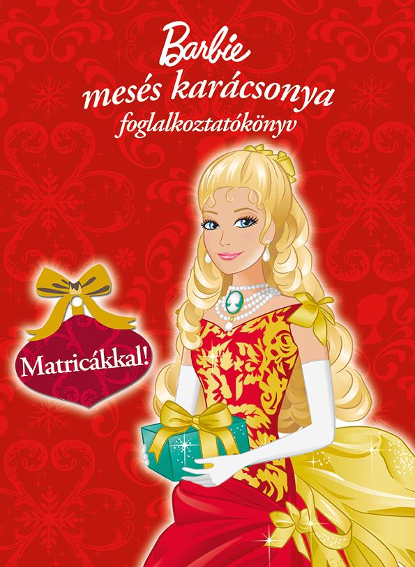 Barbie mesés karácsonya foglalkoztatókönyv matricákkal