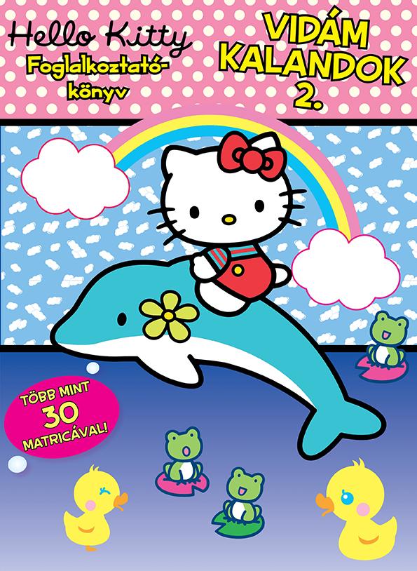 Hello Kitty - Vidám kalandok 2. foglalkoztatókönyv