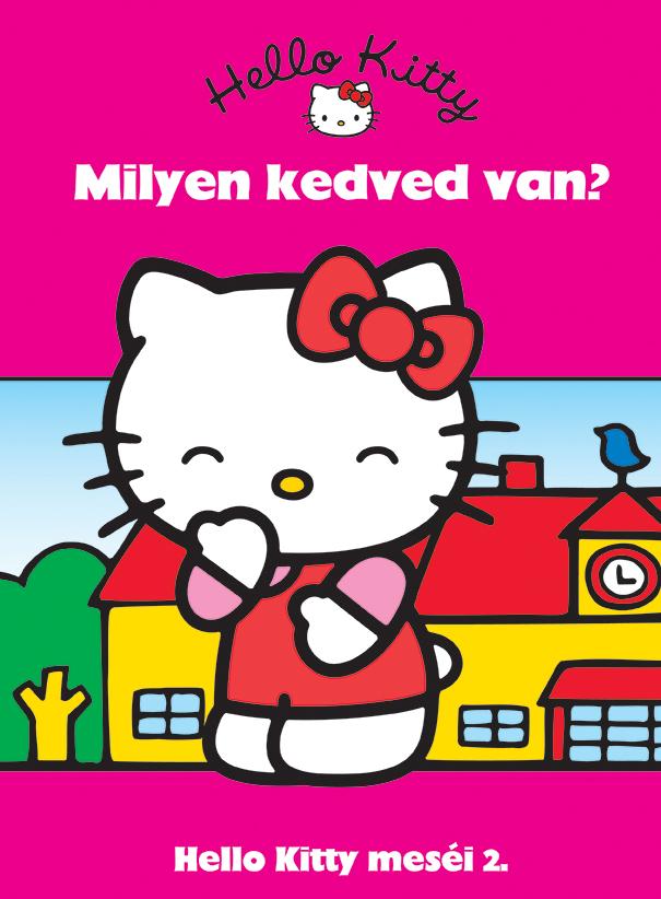 Hello Kitty meséi 2. - Milyen kedved van?
