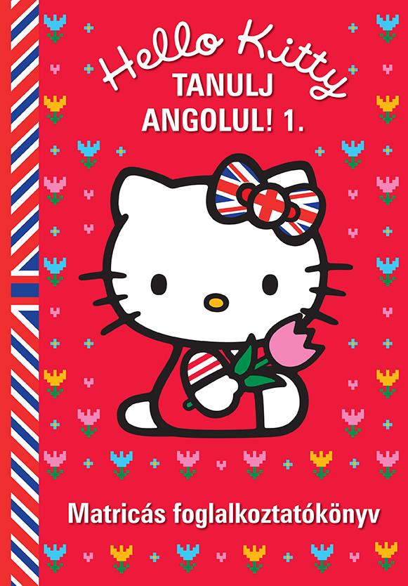 Hello Kitty Tanulj angolul! - 1. Matricás foglalkoztatókönyv