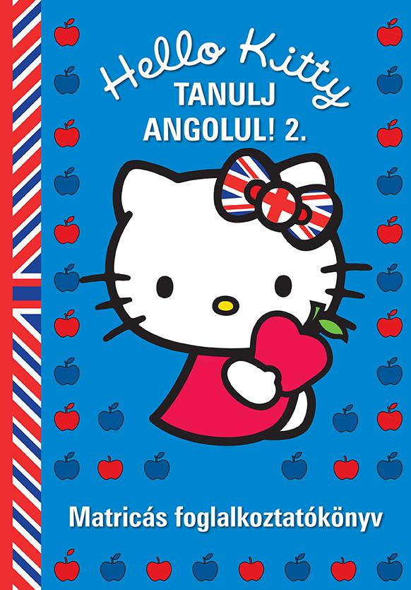 Hello Kitty Tanulj angolul! - 2. Matricás foglalkoztatókönyv