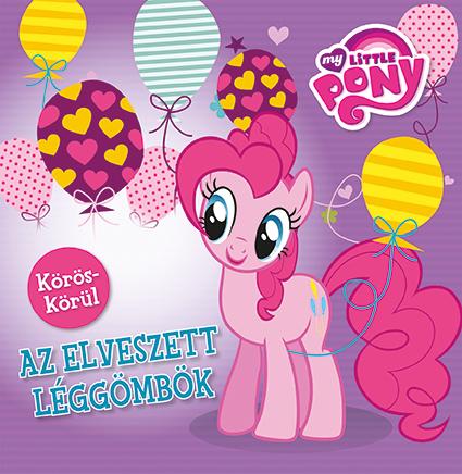 My Little Pony - Körös körül - Az elveszett léggömbök