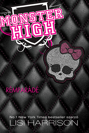 Monster High 1. - Rémparádé