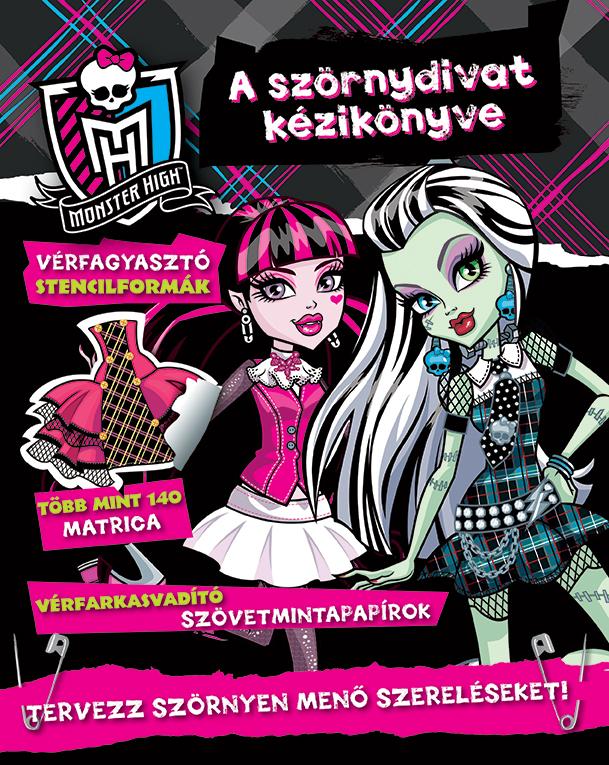 Monster High - A szörnydivat kézikönyve