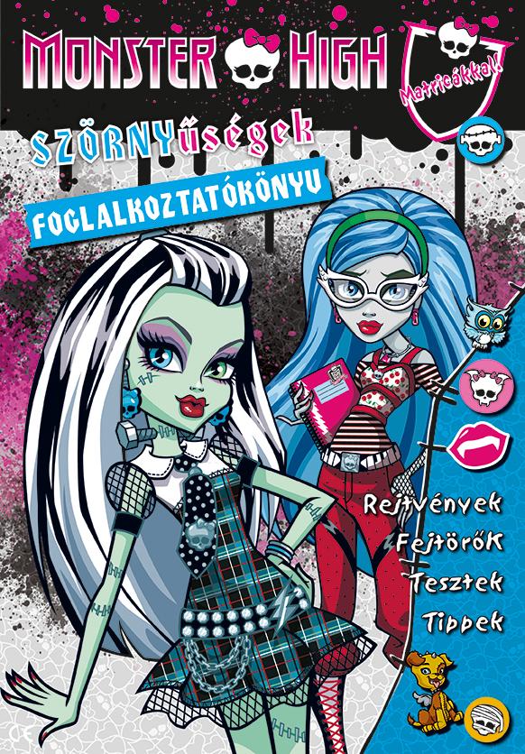 Monster High - Szörnyűségek foglalkoztatókönyv réme