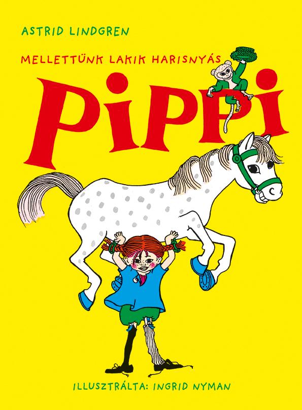 Mellettünk lakik Harisnyás Pippi