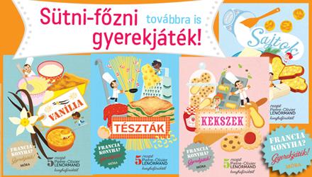 Francia konyha - Gyerekszakácskönyv-sorozat