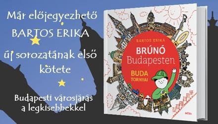 Brúnó Budapesten - Bartos Erika új sorozata