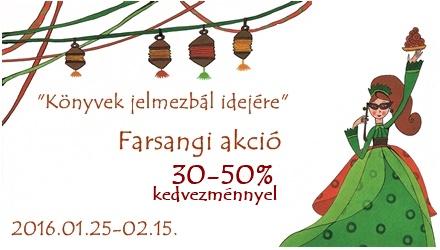 Farsangi akció 30-50% kedvezménnyel