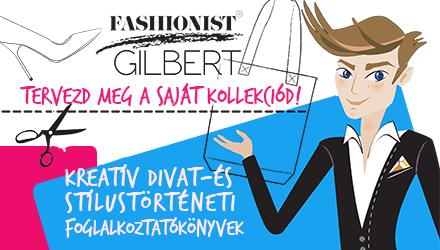 Gilbert - légy kreatív és trendi!
