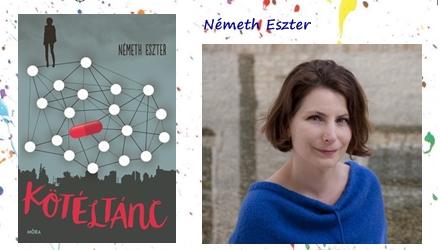 Amitől senki nem védi meg a gyerekeinket - Németh Eszter: Kötéltánc