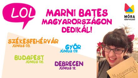 Marni Bates, a LOL-könyvek legnépszerűbb amerikai szerzője Magyarországon!!!