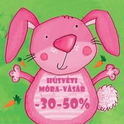 Húsvéti Móra-vásár 30-50%-os kedvezménnyel