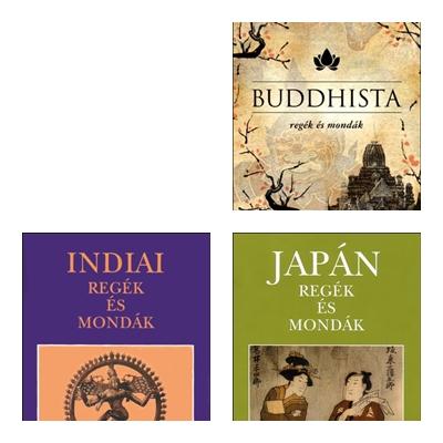 Regék és mondák /buddhista,indiai,japán