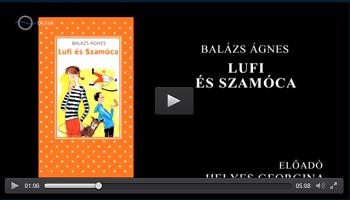 Balázs Ágnes: Lufi és Szamóca