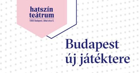 Hatszín Teátrum - Budapest új játéktere