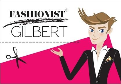 Fashionist Gilbert