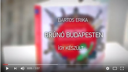 Bartos Erika: Brúnó Budapesten - Így készült 2