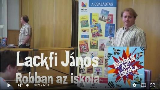 Robban az iskola - Könyvbemutató és rendhagyó irodalomóra Lackfi Jánossal