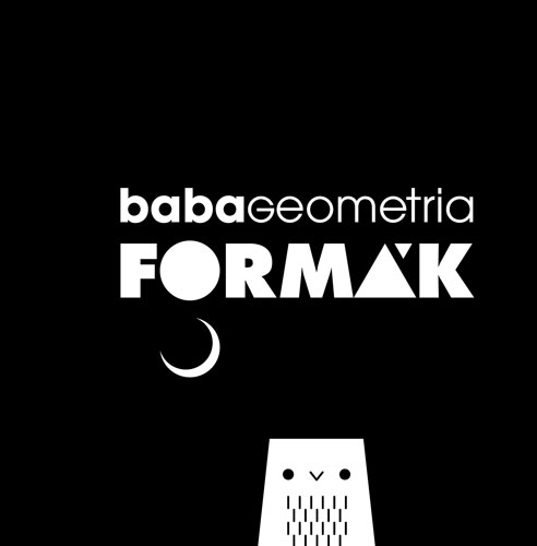 Babageometria: Formák