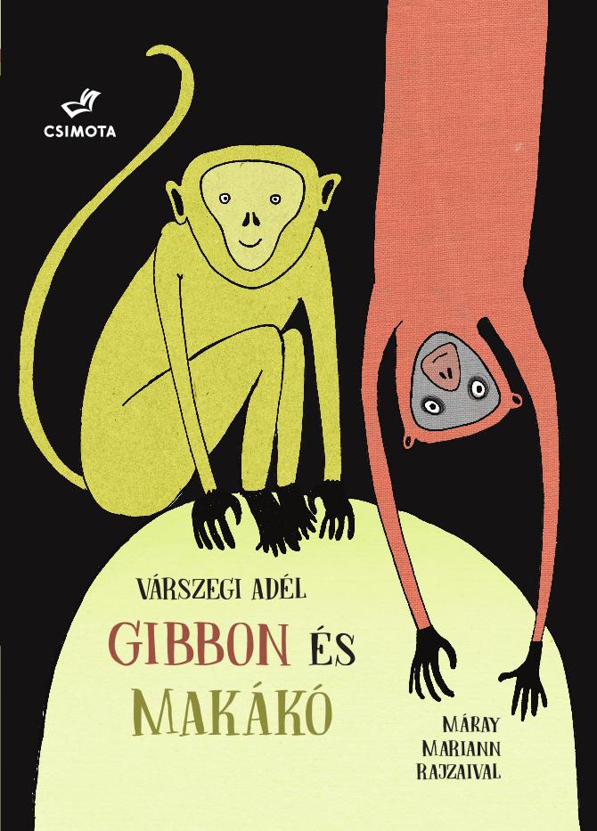Gibbon és makákó (Csimota Kiadó)