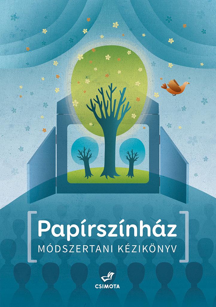 Papírszínház – Módszertani kézikönyv (Csimota Kiadó)
