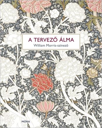 A tervező álma – William Morris-színező