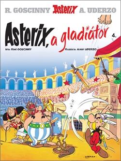 Asterix 4. - Asterix, a gladiátor