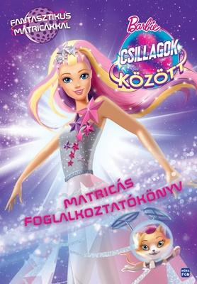 Barbie - Csillagok között - Matricás foglalkoztatókönyv