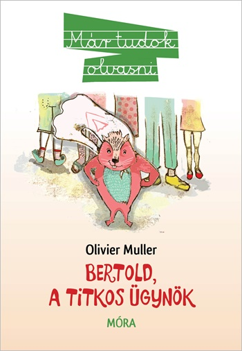 Bertold, a titkos ügynök