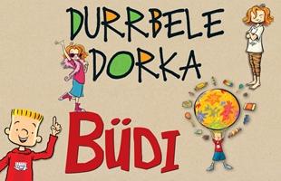 Durrbele Dorka és Büdi
