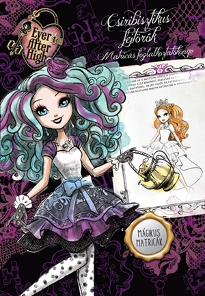 Ever After High - Csiribisztikus fejtörők