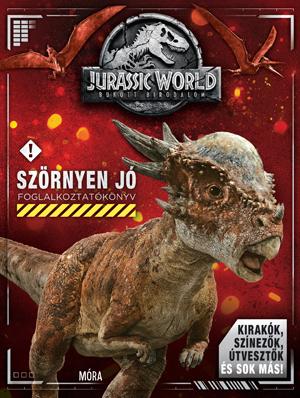 Jurassic World Bukott Birodalom - Szörnyen jó Foglalkoztatókönyv