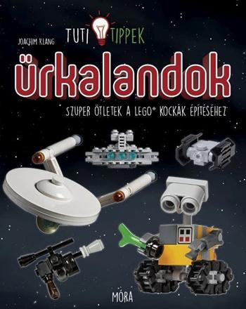 ŰRKALANDOK - LEGO® Tuti Tippek