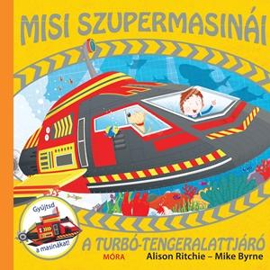 A turbó-tengeralattjáró - Misi szupermasinái