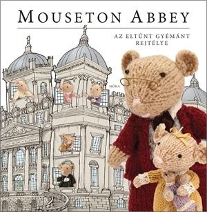 Mouseton Abbey - Az eltűnt gyémánt rejtélye