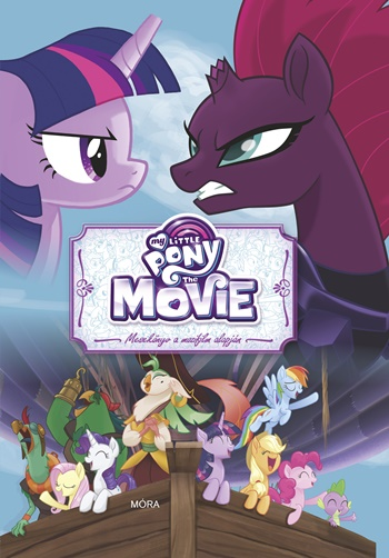 My Little Pony the Movie - Mesekönyv a mozifilm alapján
